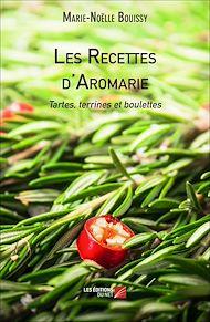 Téléchargez le livre :  Les Recettes d'Aromarie - Tartes, terrines et boulettes