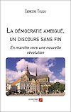 Télécharger le livre :  La démocratie ambiguë, un discours sans fin