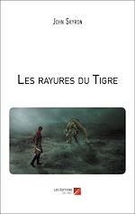 Téléchargez le livre :  Les rayures du Tigre