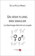 Download this eBook Un désir pluriel bien singulier