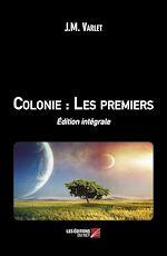 Téléchargez le livre :  Colonie : Les premiers