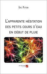 Download this eBook L'apparente hésitation des petits cours d'eau en début de pluie