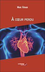 Download this eBook À cœur perdu