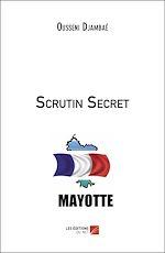 Téléchargez le livre :  Scrutin Secret