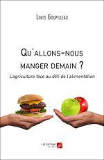 Téléchargez le livre :  Qu'allons-nous manger demain ?