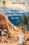 Télécharger le livre :  Odyssée d'un enfant d'Orleansville