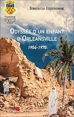 Téléchargez le livre :  Odyssée d'un enfant d'Orleansville