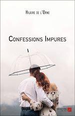 Téléchargez le livre :  Confessions Impures