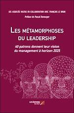 Téléchargez le livre :  Les métamorphoses du leadership