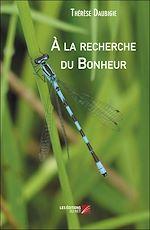 Download this eBook À la recherche du Bonheur