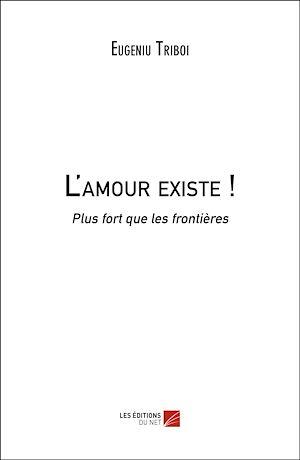 Téléchargez le livre :  L'amour existe !