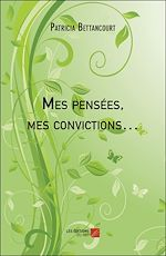 Download this eBook Mes pensées, mes convictions…