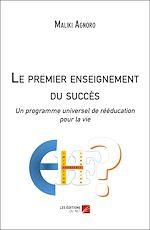 Download this eBook Le premier enseignement du succès