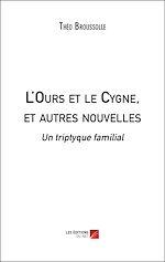 Download this eBook L'Ours et le Cygne, et autres nouvelles