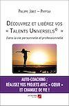 Télécharger le livre :  Découvrez et libérez vos « Talents Universels© »