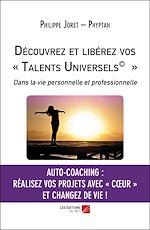 Download this eBook Découvrez et libérez vos « Talents Universels© »