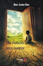 Download this eBook Un paradis douloureux