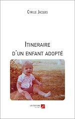 Téléchargez le livre :  Itineraire d'un enfant adopté