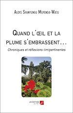 Download this eBook Quand l'œil et la plume s'embrassent…