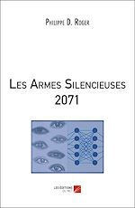 Download this eBook Les armes Silencieuses 2071