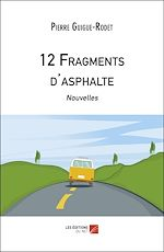 Download this eBook 12 Fragments d'asphalte