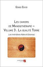 Download this eBook Les cahiers de Manoqithérapie – Volume 3 : La qualité Terre