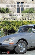 Download this eBook Intemporelle… notre DS 21 Pallas 1968