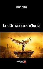 Download this eBook Les Défricheurs d'Infini