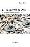 Télécharger le livre :  Le cauchemar de Marx - le capitalisme est-il une histoire sans fin ?