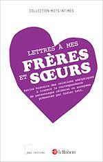 Download this eBook Lettres à mes frères et soeurs