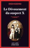 Télécharger le livre :  Le Dévouement du suspect X