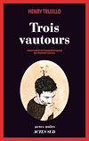 Télécharger le livre :  Trois vautours