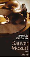 Télécharger le livre :  Sauver Mozart