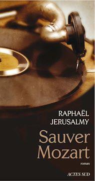 Téléchargez le livre :  Sauver Mozart