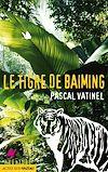Télécharger le livre :  Le tigre de Baiming