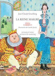 Téléchargez le livre :  La reine maigre
