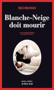 Téléchargez le livre :  Blanche-Neige doit mourir