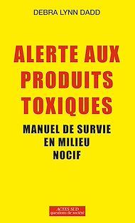 Téléchargez le livre :  Alerte aux produits toxiques