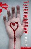 Télécharger le livre :  Amour mortel