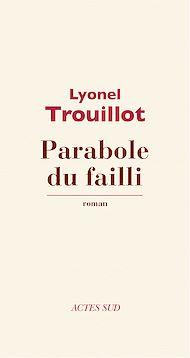 Téléchargez le livre :  Parabole du failli