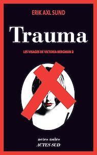 Téléchargez le livre :  Trauma