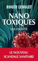 Télécharger cet ebook : Nanotoxiques