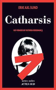 Téléchargez le livre :  Catharsis