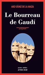 Téléchargez le livre :  Le Bourreau de Gaudí