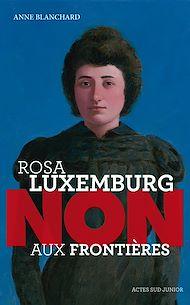 """Téléchargez le livre :  Rosa Luxemburg : """"Non aux frontières !"""""""
