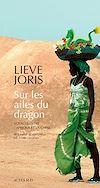 Télécharger le livre :  Sur les ailes du dragon