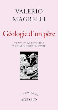 Téléchargez le livre :  Géologie d'un père