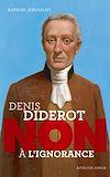 """Télécharger le livre :  Diderot : """"Non à l'ignorance"""""""