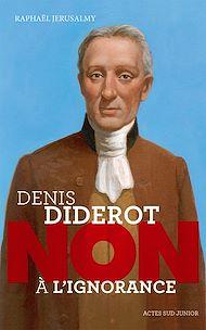 """Téléchargez le livre :  Diderot : """"Non à l'ignorance"""""""