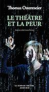 Télécharger le livre :  Le Théâtre et la peur